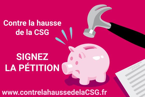 Contre la hausse de la CSG, signez la pétition